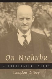 On Niebuhr - A Theological Study