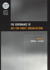 The Governance of Not-for-Profit Organizations | Edward L Glaeser |