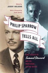 Philip sparrow tells all | Samuel Steward |