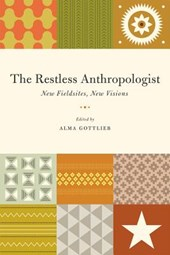 The Restless Anthropologist - New Fieldsites, New Visions