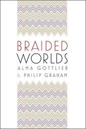 Braided worlds
