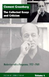 Collected Essays & Criticism V 4 - Modernism with a Vengance, 1957-1969 (Paper) | C Greenberg |