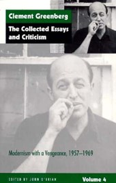 Collected Essays & Criticism V 4 - Modernism with a Vengance, 1957-1969 (Paper)