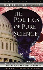 The Politics of Pure Science New Ed (Paper)