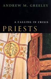 Priests - A Calling in Crisis