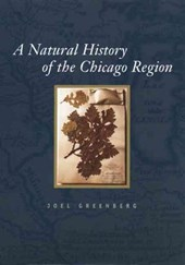 A Natural History Of The Chicago Region
