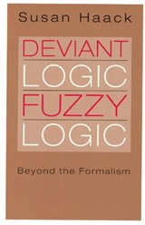 Deviant Logic, Fuzzy Logic - Beyond the Formalism (Paper) | Susan Haack |