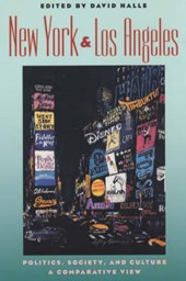 New York and Los Angeles - Politics, Society and Culture - A Comparative View