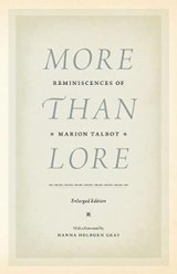More than Lore - Reminiscences of Marion Talbot | Marion Talbot |