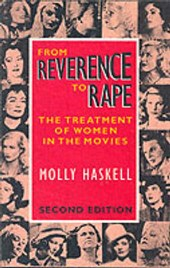 From Reverence to Rape | Molly Haskell |