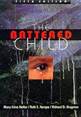 The Battered Child 5e Rev & Exp | Mary Edna Helfer |