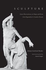 Sculpture - Some Observations on Shape & Form from  Pygmalion's Creative Dream | Johann Gottfrie Herder |