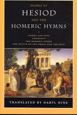 Works of Hesiod and the Homeric Hymns | Daryl Hine |