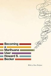 Becoming a Marihuana User | Howard S. Becker |