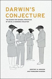 Darwin's Conjecture - The Search for General Principles of Social and Economic Evolution