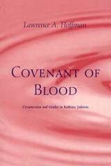 Covenant of Blood - Circumcision & Gender in Rabbinic Judaism (Paper) | Lawrence A Hoffman |