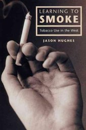Learning to Smoke - Tobacco Use in the West