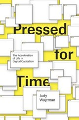 Pressed for Time | Judy Wajcman |
