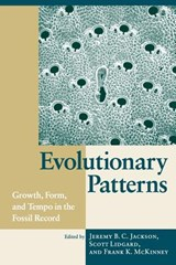 Evolutionary Patterns - Growth, Form & Tempo in the Fossil Record | Jeremy B C Jackson |