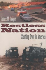 Restless Nation - Starting Over in America | James M Jasper |