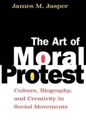The Art of Moral Protest - Culture, Biography & Creativity in Social Movements (Paper)