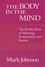 The Body in the Mind | Johnson |