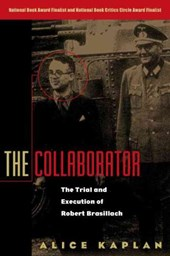 The Collaborator - The Trial & Execution of Robert Brasillach