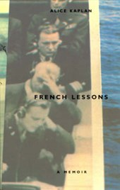 French Lessons | Alice Kaplan |