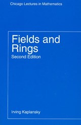Fields & Rings, 2e | Kaplansky |