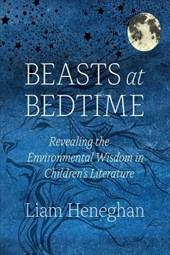 Beasts at Bedtime | Liam Heneghan |