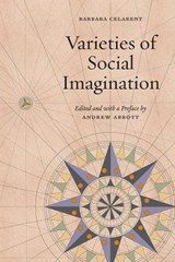 Varieties of Social Imagination | Barbara Celarent |