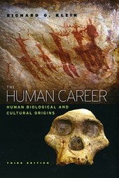 The Human Career - Human Biological and Cultural Origins