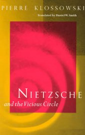 Nietzsche and the Vicious Circle