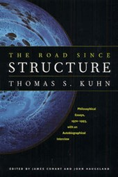 The Road Since Structure - Philosophical Essays, 1970-1993, with an Autobiographical Interview