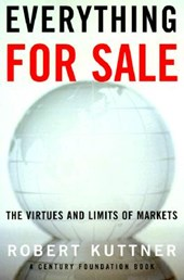 Everything for Sale - The Virtues and Limits of Markets