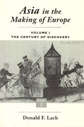 Asia in the Making of Europe V 1 - The Century of Discovery Bk1 | Lach |