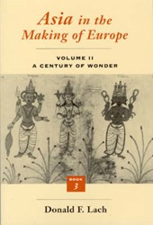 Asia in the Making of Europe V 2 - A Century of Wonder Bk3 (Paper) | Lach |