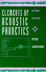 Elements of Acoustic Phonetics | Peter Ladefoged |