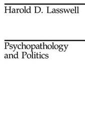 Psychopathology & Politics