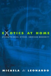 Exotics at Home - Anthropologies, Others, American Modernity