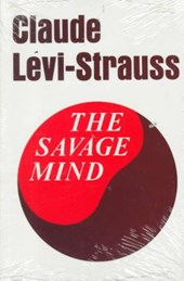 The Savage Mind | Claude Levi-Strauss |
