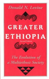 Greater Ethiopia - The Evolution of a Multiethnic Society