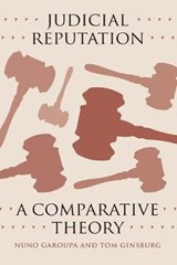 Judicial Reputation - A Comparative Theory | Nuno Garoupa |