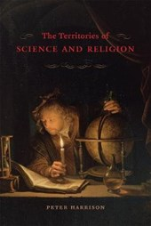 Territories of Science and Religion | Peter Harrison |