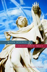 When Science and Christianity Meet | David Lindberg |