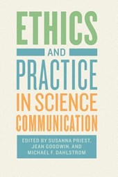 Ethics and Practice in Science Communication