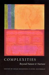 Complexities - Beyond Nature and Nurture