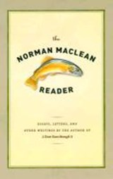 The Norman Maclean Reader | Norman MacLean |