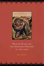 William Blake & the Impossible History of the 1790s