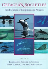 Cetacean Societies - Field Studies of Dolphins & Whales | Janet Mann |